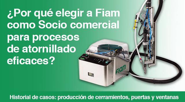 ¿Por qué elegir a Fiam como Socio comercial para procesos de atornillado eficaces?