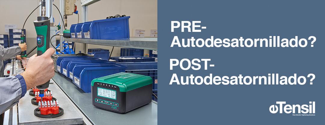 Focus en dos funciones estratégicas de los atornilladores eTensil par/ángulo con consumo de corriente:  PRE-Autodesatornillado y POST-Autodesatornillado.
