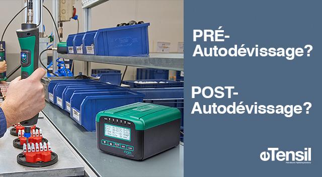 Focus sur deux fonctions stratégiques des visseuses eTensil à contrôle de couple/angle à absorption de courant :  PRÉ-Autodévissage et POST-Autodévissage.